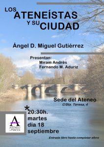 Los ateneistas y su ciudad: Ángel D. Miguel Gutiérrez @ Ateneo de Palencia