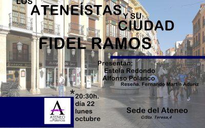 Los ateneístas y su ciudad: FIDEL RAMOS