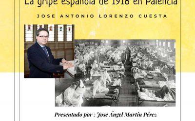 """""""La gripe española de 1918 en Palencia"""""""