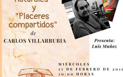Presentación de los libros «CONEXIONES NATURALES» y «PLACERES COMPARTIDOS» de Carlos Villarrubia