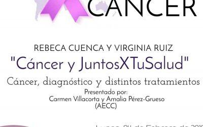 «Cáncer y JuntosXTuSalud»