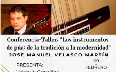 «Los instrumentos de púa: de la tradición a la modernidad»