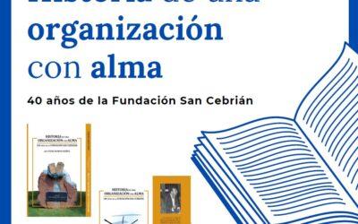 40 Años de la Fundación San Cebrián